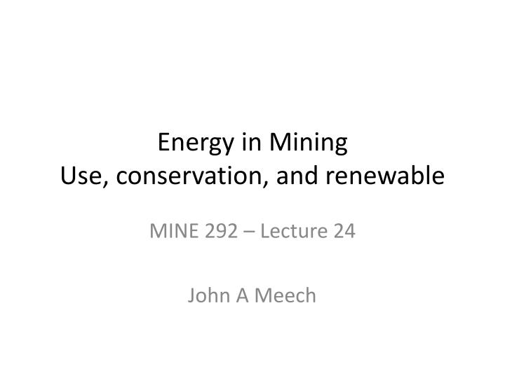 energy in mining use conservation and renewable n.