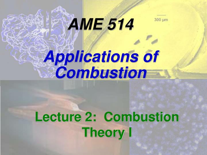 ame 514 applications of combustion n.