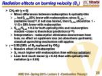 radiation effects on burning velocity s l
