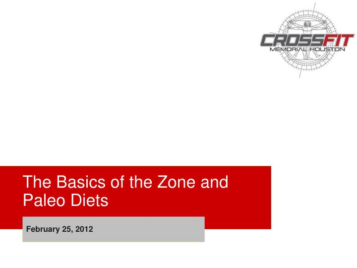 the basics of the zone and paleo diets n.