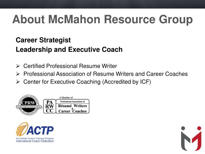 About mcmahon resource group