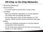off chip vs on chip networks