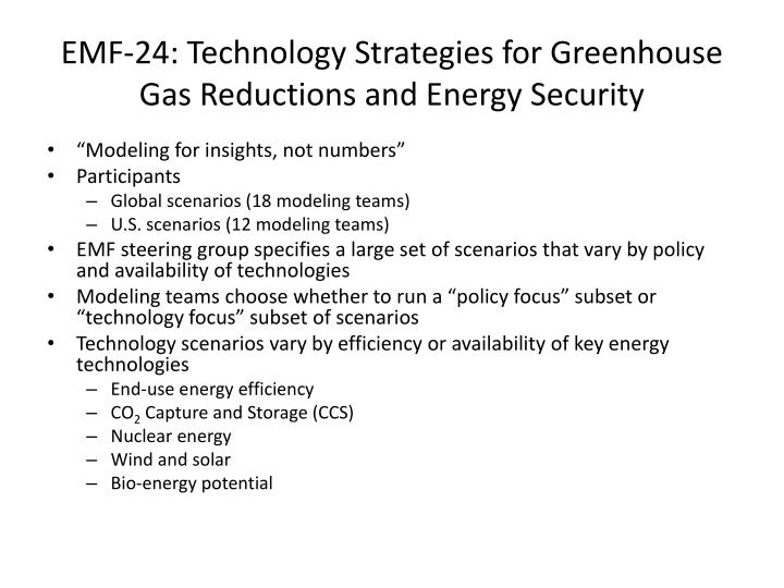 EMF-24: Technology Strategies for Greenhouse Gas Reductions and Energy Security