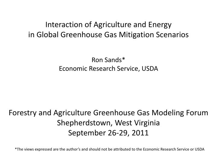 interaction of agriculture and energy in global greenhouse gas mitigation scenarios n.