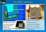 the ibis telescope