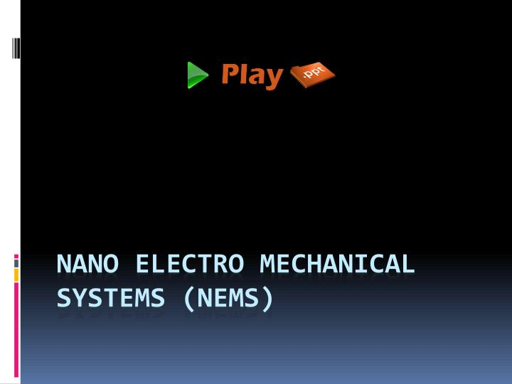 nano electro mechanical systems nems n.