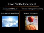 how i did the experiment