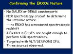 confirming the erxos nature