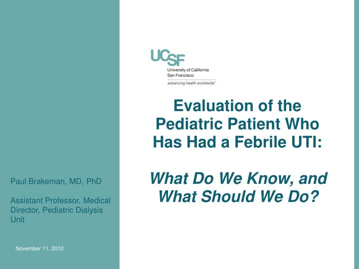 evaluation of the pediatric patient who has had a febrile uti what do we know and what should we do n.