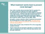 what treatment works best to prevent renal damage2
