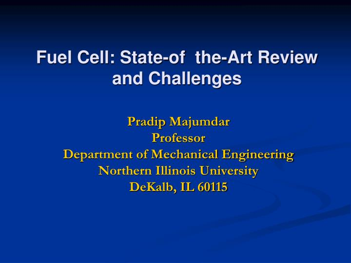 fuel cell state of the art review and challenges n.