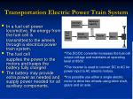 transportation electric power train system