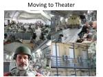 moving to theater