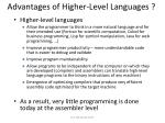 advantages of higher level languages