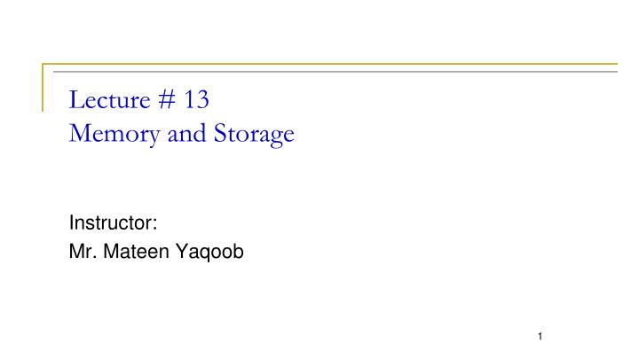 lecture 13 memory and storage n.