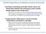 climate preparedness and resiliency actions continued