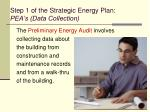 step 1 of the strategic energy plan pea s data collection