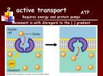 2 active transport