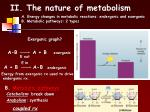 ii the nature of metabolism
