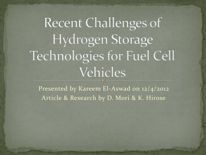 recent challenges of hydrogen storage technologies for fuel cell vehicles n.