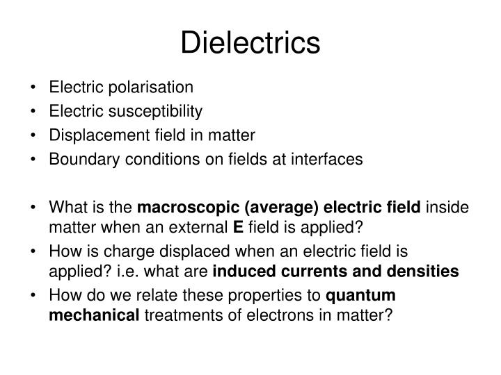 dielectrics n.