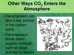 other ways co 2 enters the atmosphere