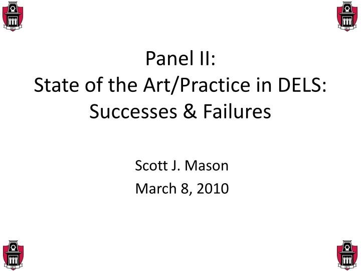 panel ii state of the art practice in dels successes failures n.