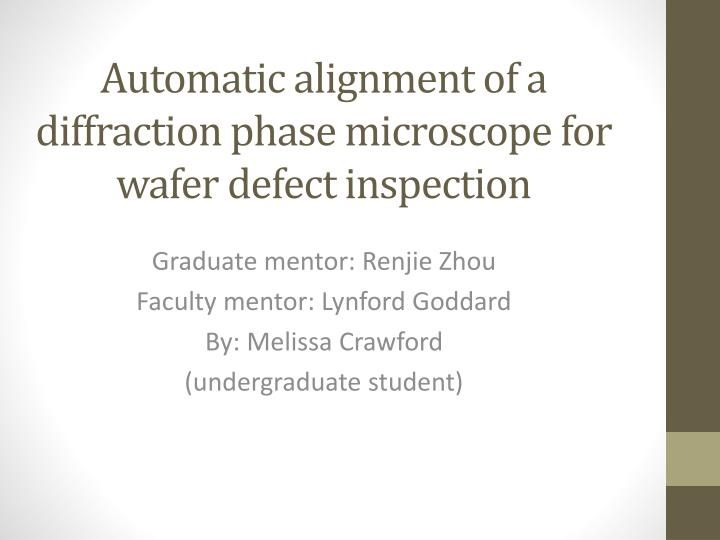 automatic alignment of a diffraction phase microscope for wafer defect inspection n.