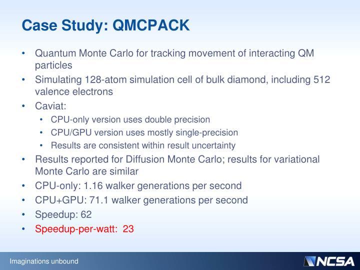 Case Study: QMCPACK