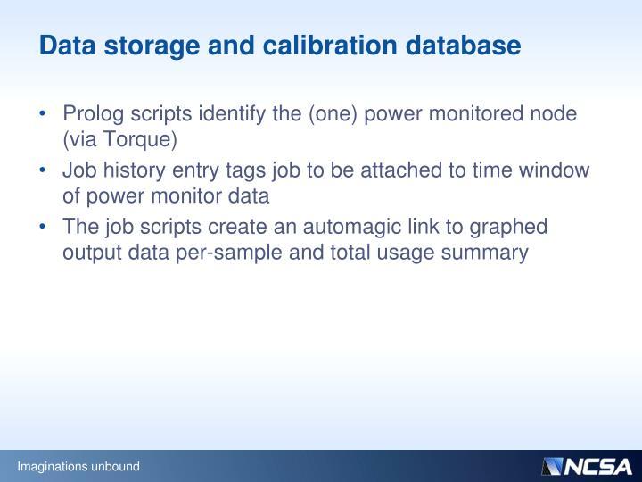 Data storage and calibration database