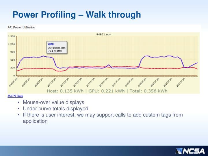 Power Profiling – Walk through
