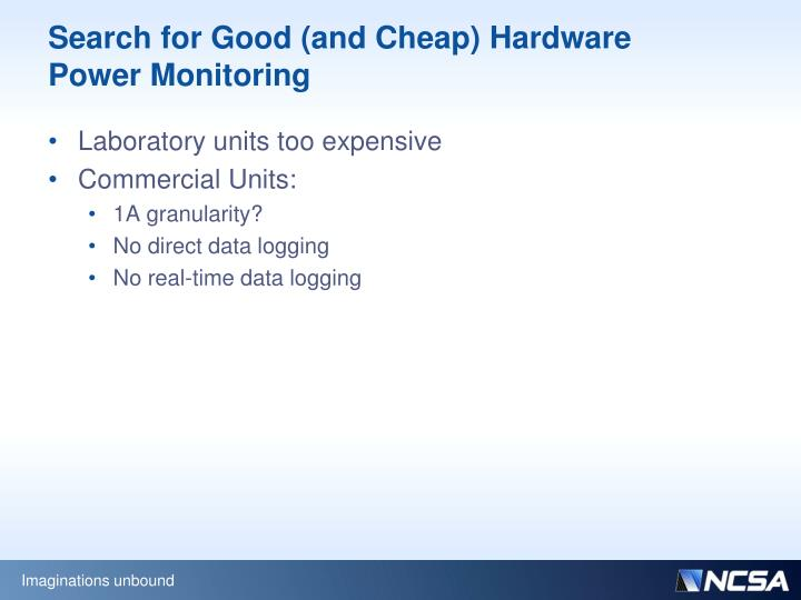 Search for Good (and Cheap) Hardware