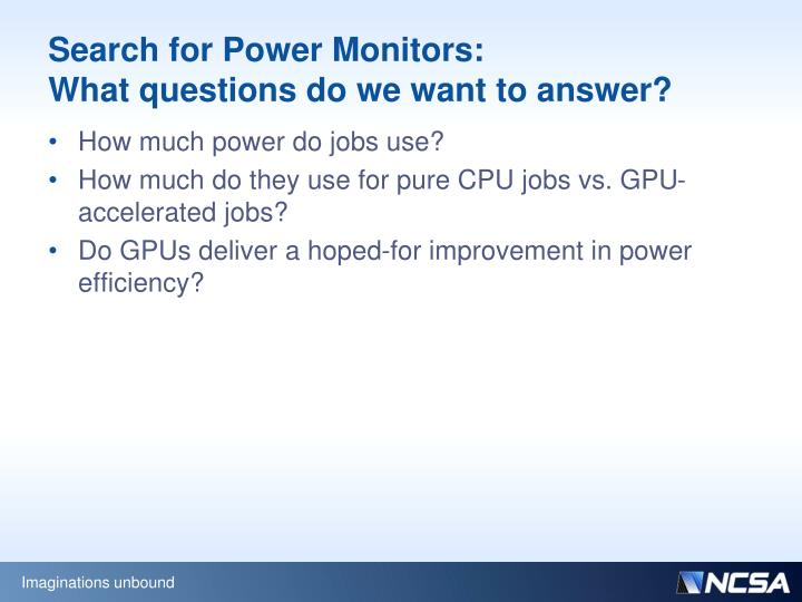 Search for Power Monitors: