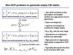 non scf problem to generate empty cb states