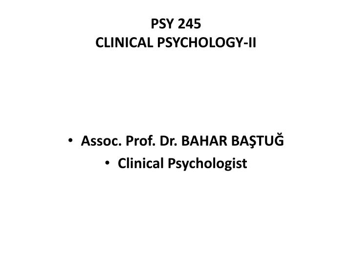 psy 245 clinical psychology ii n.