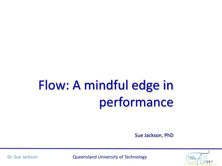 flow a mindful edge in performance n.