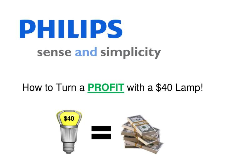 how to turn a profit with a 40 lamp n.