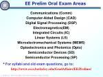 ee prelim oral exam areas