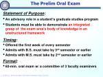 the prelim oral exam