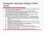 komputer generasi ketiga 1964 1970