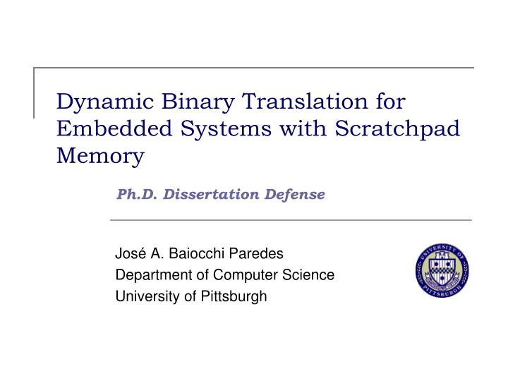dynamic binary translation for embedded systems with scratchpad memory n.
