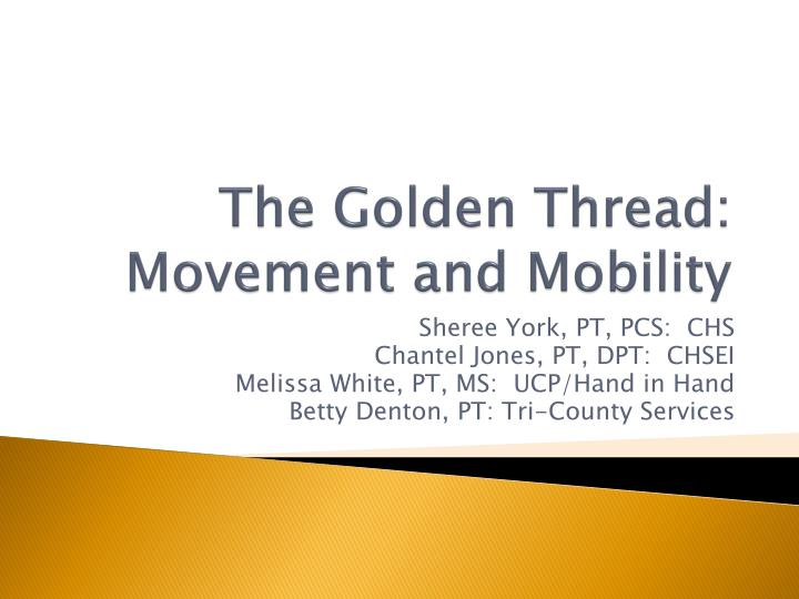 the golden thread movement and mobility n.
