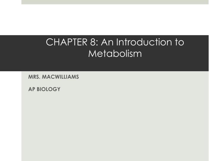 chapter 8 an introduction to metabolism n.