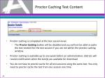 proctor caching test content