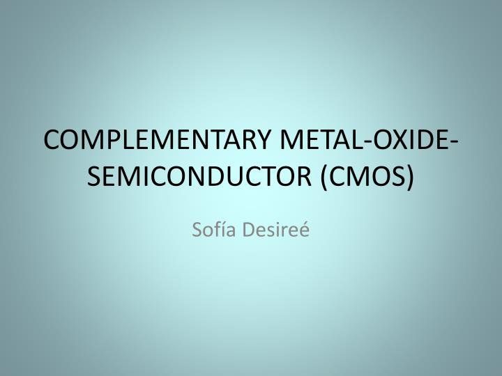 complementary metal oxide semiconductor cmos n.