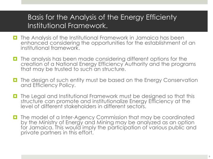 Basis for the Analysis of the Energy Efficienty Institutional Framework.