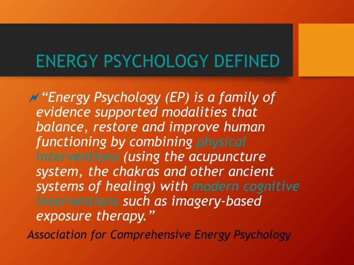 Energy psychology defined