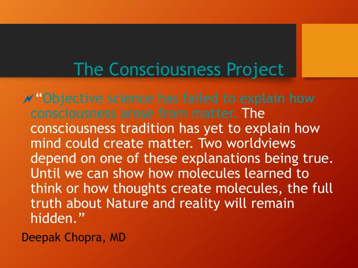 The Consciousness Project