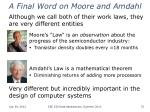 a final word on moore and amdahl
