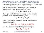 amdahl s law mostly bad news1